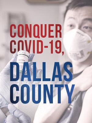 Dallas County Health and Human Services – Conquer COVID